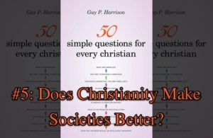 Does Christianity Make Societies Better? (with book cover)