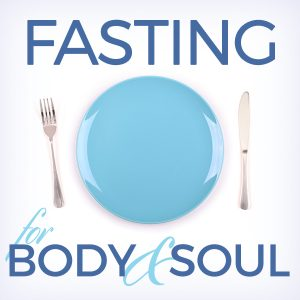 Fasting for Body and Soul Jay Richards 2 - 600