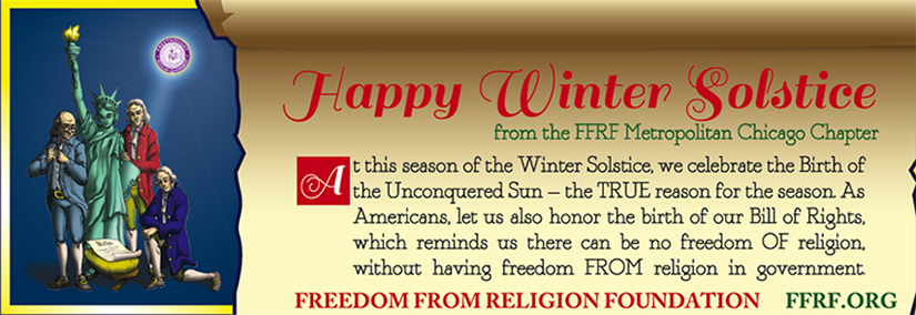 Happy Winter Solstice Sign FFRF Holidays Chicago - 900
