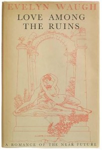 Love_Among_the_Ruins._Evelyn Waugh
