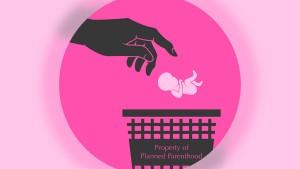 Planned Parenthood Dumpster Babies - 900