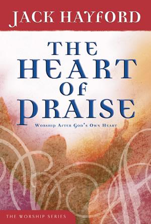 The Heart of Praise