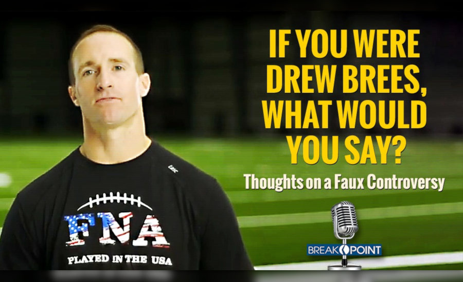Breakpoint If You Were Drew Brees What Would You Say